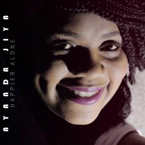 Album Happier Alone - Single from Ayanda Jiya