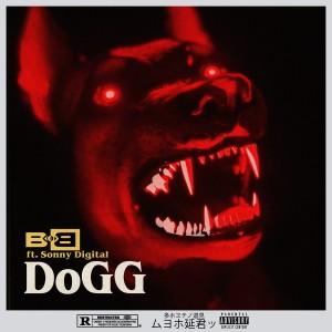 B.o.B的專輯DoGG (feat. Sonny Digital)