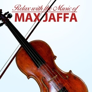Max Jaffa的專輯Relax With The Music Of Max Jaffa