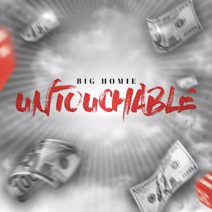 Album Untouchable (Explicit) from Big Homie