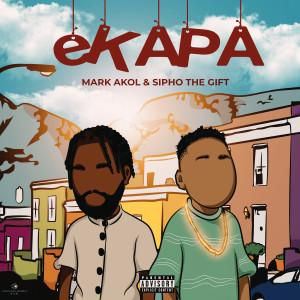 Album eKAPA (Explicit) from Sipho The Gift