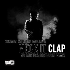 Album Meck It Clap (No Saints & Bombocat Remix) from Konshens