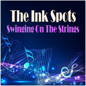 Album Swinging On The Strings from The Ink Spots