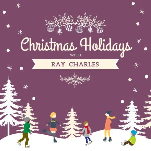 Christmas Holidays with Ray Charles