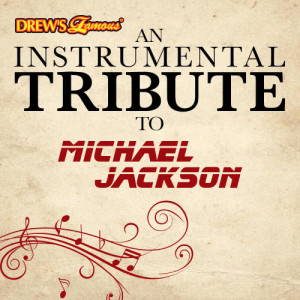 The Hit Crew的專輯An Instrumental Tribute to Michael Jackson