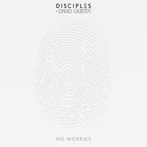 Disciples的專輯No Worries