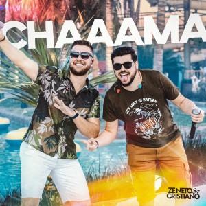 Zé Neto & Cristiano的專輯Chaaama