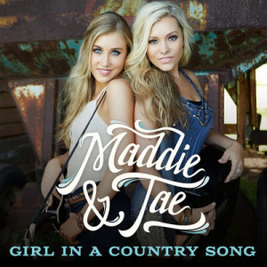 Maddie & Tae的專輯Girl In A Country Song