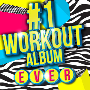 Workout Hits的專輯#1 Workout Album Ever