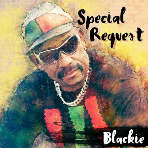 Album Special Request from Blackie
