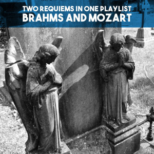 Elisabeth Hongen的專輯Two Requiems in one Playlist: Brahms and Mozart