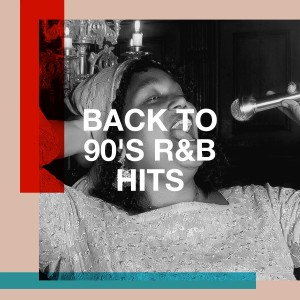 Album Back to 90's R&B Hits from 90s Maniacs