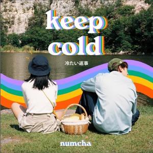 อัลบัม Keep cold ศิลปิน NUMCHA