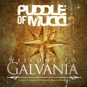 Album Welcome to Galvania from Puddle Of Mudd