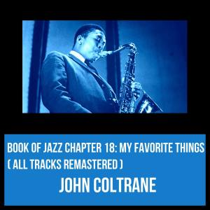Book of Jazz Chapter 18: My Favorite Things (All Tracks Remastered)