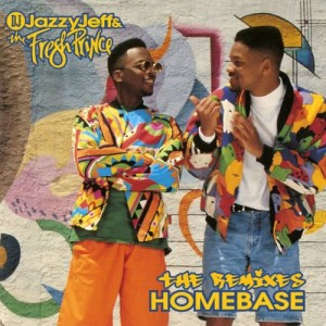 Album Homebase: The Remixes from DJ Jazzy Jeff & The Fresh Prince
