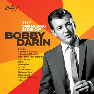 The Swinging Side Of Bobby Darin 2005 Bobby Darin