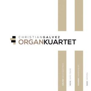 Album Organkuartet from Christian Galvez
