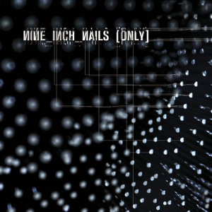 Album Only from Nine Inch Nails