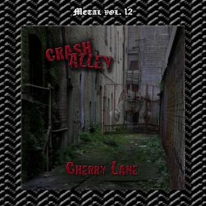 Album Metal Vol. 12: Crash Alley-Cherry Lane from Crash Alley