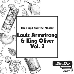 Album The Pupil and the Master: Louis Armstrong & King Oliver Vol.2 from Louis Armstrong