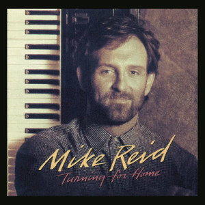 Album Turning For Home from Mike Reid