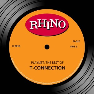 Album Playlist: The Best Of T-Connection from T-Connection