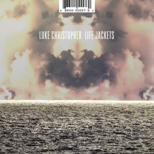 Listen to Life Jackets song with lyrics from Luke Christopher