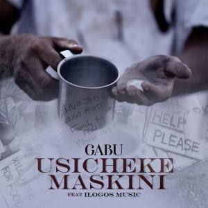 Album Usicheke Maskini from Gabu