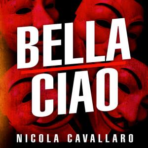 Listen to Bella Ciao song with lyrics from Nicola Cavallaro