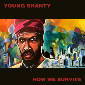 Album How We Survive from Young Shanty