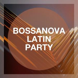 Album Bossanova Latin Party from The Bossa Nova All Stars