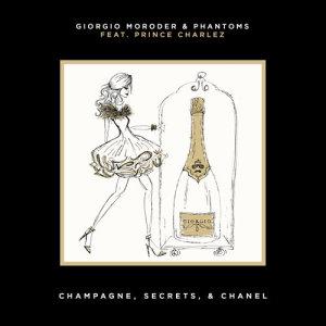 Giorgio Moroder的專輯Champagne, Secrets, & Chanel
