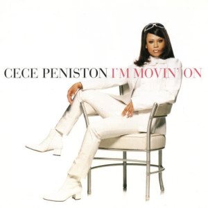 I'm Movin' On 1996 CeCe Peniston
