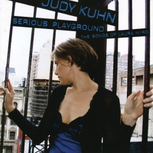 Album Serious Playground: The Songs Of Laura Nyro from Judy Kuhn