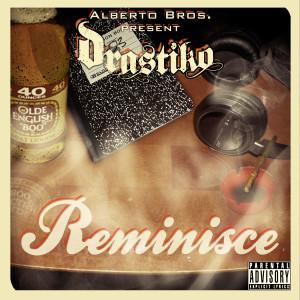 Album Reminisce from Drastiko