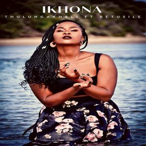 Listen to Thulungakhali song with lyrics from Ikhona