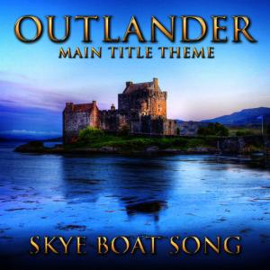 Hollywood Movie Theme Orchestra的專輯Outlander - Main Title Theme (Skye Boat Song) [Instrumental Version]