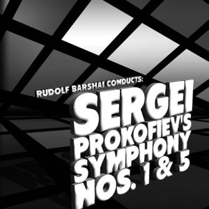 Album Rudolf Barshai Conducts: Sergei Prokofiev's Symphony Nos. 1 & 5 from Rudolf Barshai