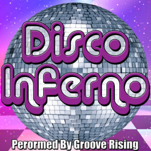 Album Disco Inferno from Groove Rising