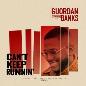 Album Can't Keep Runnin' from Guordan Banks