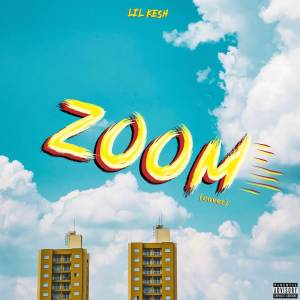 Album Zoom (Cover) from Lil Kesh