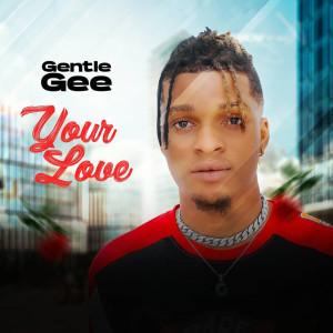 Album Your Love from Gentle Gee