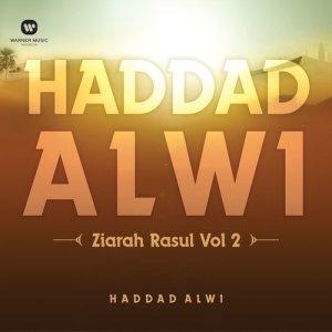 Ziarah Rasul Bersama Haddad Alwi Vol. 2