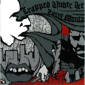 Dirty Money的專輯Trapped Under Ice / Dirty Money (Split EP)