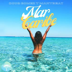 Album Mar Caribe from Doug Gomez