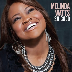 Album So Good from Melinda Watts