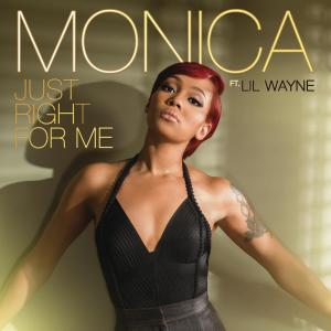Listen to Just Right for Me (Main Version) song with lyrics from Monica
