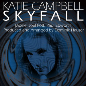 Katie Campbell的專輯Skyfall (From the Motion Picture Skyfall) (Tribute)