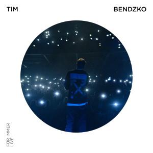 Tim Bendzko的專輯Für immer (Live)